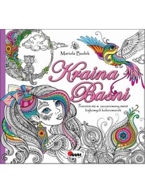 Kraina basni (Land of fairy tales) by Mariola Budek