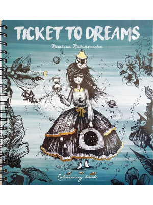 Ticket To Dreams By Karolina Kubikowska