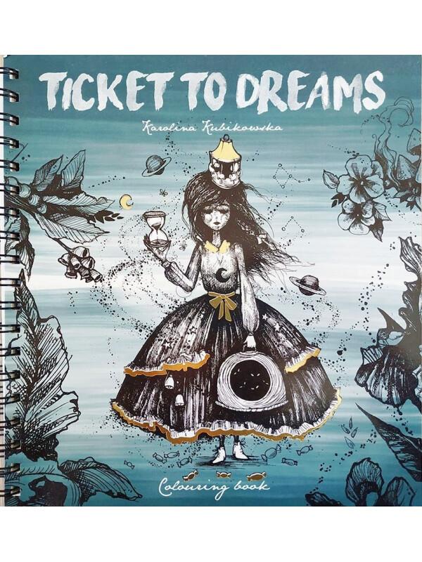 Ticket To Dreams By Karolina Kubikowska