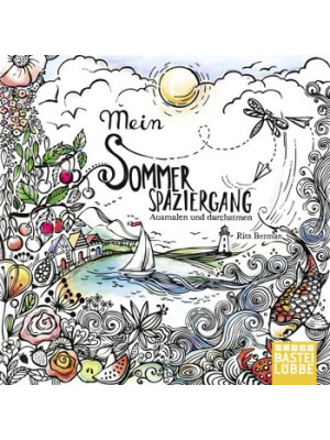 Mein Sommerspaziergang : Ausmalen Und Durchatmen (Vara)