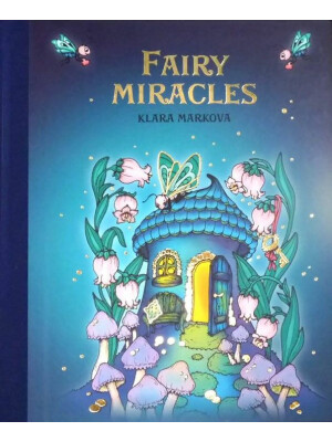 Fairy Miracles by Klara Markova - english